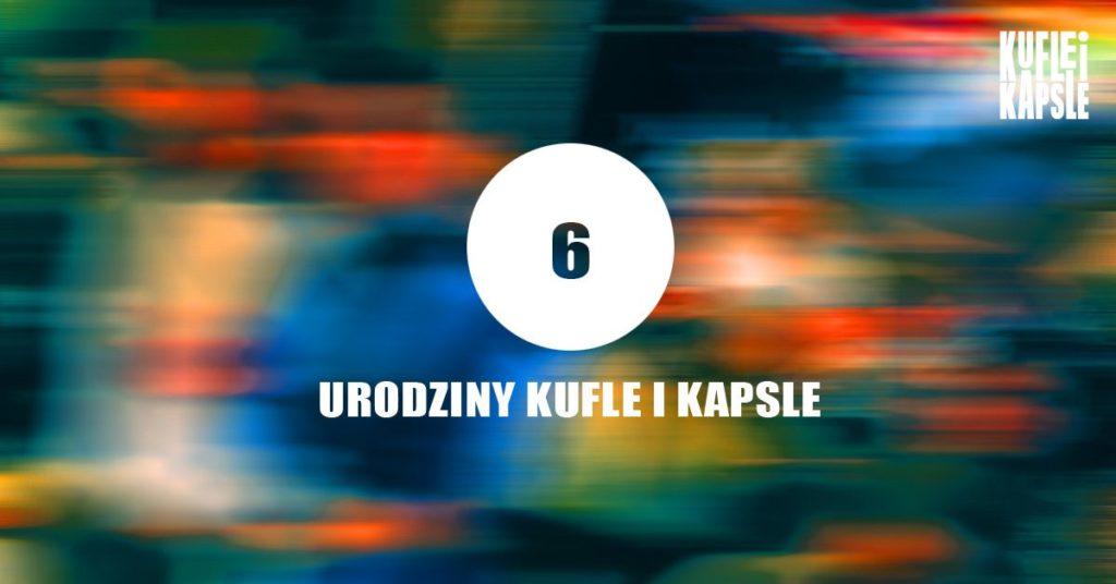 6 urodziny Kufle i Kapsle craft beer pub Warsaw, Warszawa, piwo kraftowe, piwo rzemieślnicze