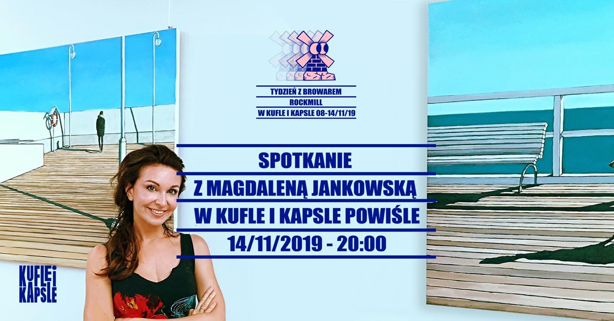 Magdalena Jankowska w Kufla i Kapsle Powiśle