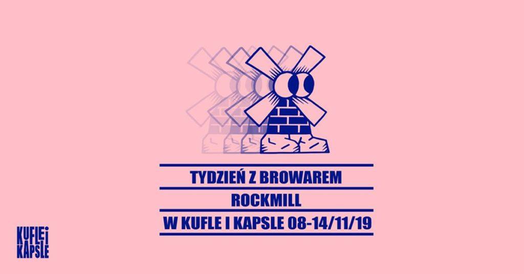 Tydzień z browarem Rockmill w Kufle i Kapsle Craft Beer Pub w Warszawie