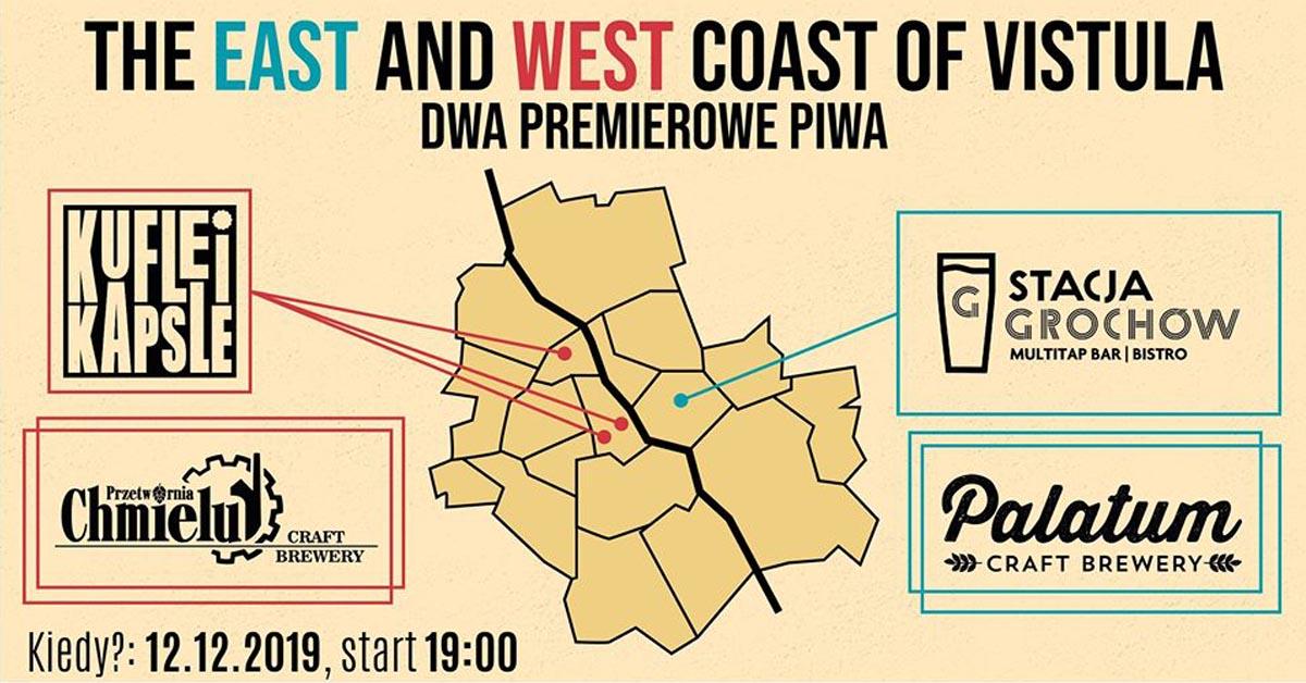 The East and West Coast of Vistula w Kufle i Kapsle Craft Beer Pub